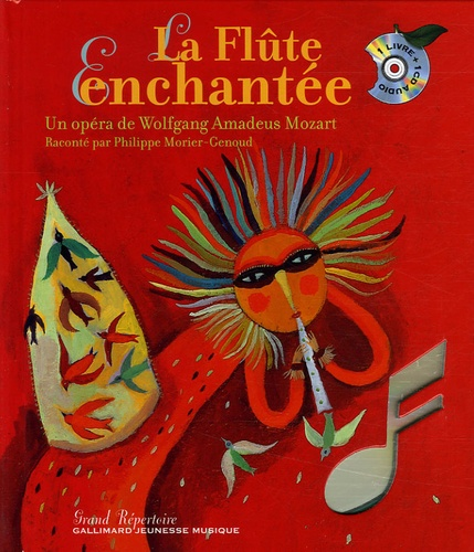 Wolfgang-Amadeus Mozart et Thierry Beauvert - La Flûte Enchantée - Un opéra de Wolfgang Amadeus Mozart. 1 CD audio