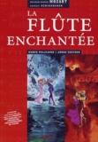 Wolfgang-Amadeus Mozart et Ruben Pellejero - La flûte enchantée. 2 CD audio