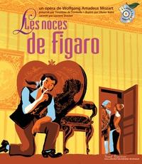 Wolfgang-Amadeus Mozart et Timothée de Fombelle - Les noces de Figaro. 1 CD audio
