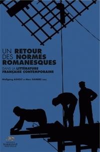 Wolfgang Asholt et Marc Dambre - Un retour des normes romanesques dans la littérature française contemporaine.