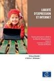 Wolfgang Benedek et Matthias Kettemann - Liberté d'expression et Internet.