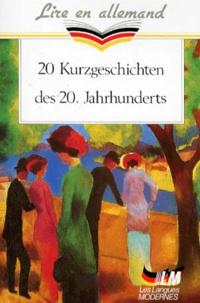 Wolfgang Borchert et Franz Kafka - 20 Kurzgeschichten des 20 Jahrhunderts.