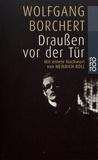 Wolfgang Borchert - Draussen vor der Tür.
