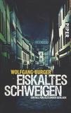 Wolfgang Burger - Eiskaltes Schweigen.