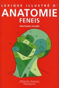 Téléchargement ebook gratuit en pdf Lexique illustré d'anatomie Feneis RTF 9782257122506 par Wolfgang Dauber