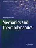 Wolfgang Demtröder - Mechanics and Thermodynamics.