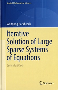 Wolfgang Hackbusch - Iterative Solution of Large Sparse Systems of Equations.