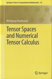 Wolfgang Hackbusch - Tensor Spaces and Numerical Tensor Calculus.