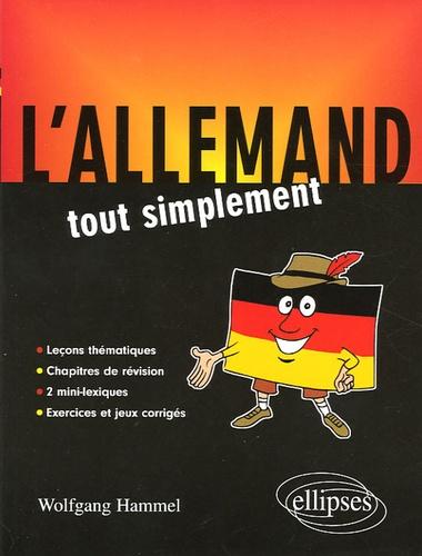 Wolfgang Hammel - L'allemand tout simplement.
