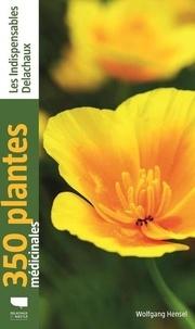 Téléchargement d'ebooks gratuitement 350 plantes médicinales CHM FB2 ePub (French Edition) 9782603026595 par Wolfgang Hensel