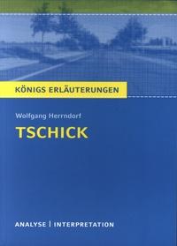 Wolfgang Herrndorf - Tschick - Textanalyse und Interpretation mit ausführlicher Inhaltsangabe und Abituraufgaben mit Lösungen.