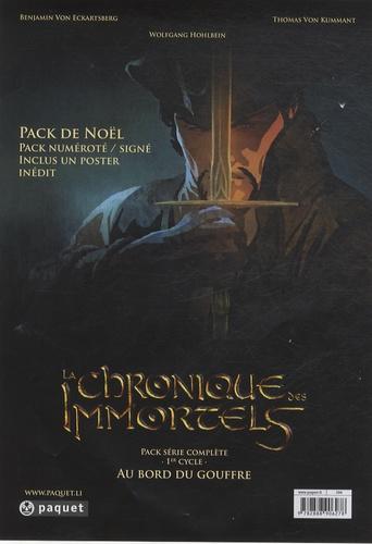 Wolfgang Hohlbein et Benjamin von Eckartsberg - La chronique des immortels  : Au bord du gouffre - Pack 3 volumes.