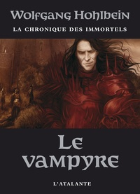 Wolfgang Hohlbein - La chronique des immortels Tome 2 : Le vampyre.