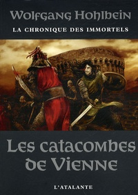 Wolfgang Hohlbein - La chronique des immortels Tome 5 : Les catacombes de Vienne.