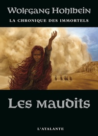Wolfgang Hohlbein - La chronique des immortels Tome 8 : Les maudits.