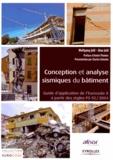 Wolfgang Jalil et Alan Jalil - Conception et analyse sismiques du bâtiment - Guide d'application de l'Eurocode 8 à partir des règles PS 92/2004.