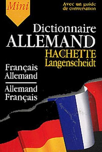 Wolfgang Löffler et Kristin Wäeterloos - Mini dictionnaire Français-Allemand Allemand-Français - Avec guide de conversation.