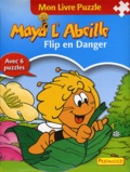 Wolfgang Looskyll - Flip en danger - Mon livre puzzle.