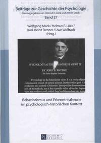 Wolfgang Mack et Helmut-E Lück - Behaviorismus und Erkenntnistheorie im psychologisch-historischen Kontext.