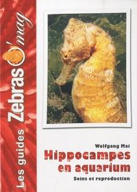 Wolfgang Mai - Hippocampes en aquarium - Soins et reproduction.