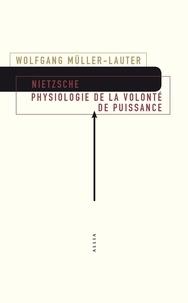 Ebooks forum de téléchargement gratuit Nietzsche  - Physiologie de la volonté de puissance. Précédé de Le monde de la volonté de puissance de Patrick Wotling
