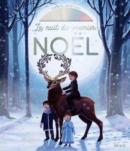 La nuit du premier Noël  avec 1 CD audio