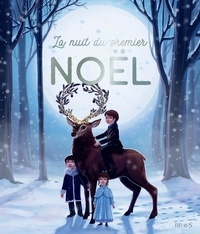 Wolfgang Ofwell et Marylou Deserson - La nuit du premier Noël.