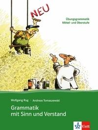 Wolfgang Rug - Grammatik mit Sinn und Verstand.