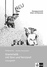 Wolfgang Rug - Grammatik mit Sinn und Verstand - Lösungsheft.