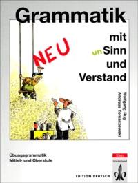 Wolfgang Rug et Andreas Tomaszewski - Grammatik mit Sinn und Verstand.