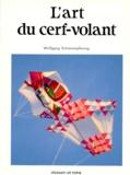 Wolfgang Schimmelpfennig - L'art du cerf-volant.