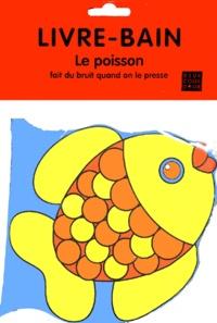 Ucareoutplacement.be Le poisson. - Livre-bain Image