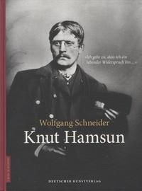 Wolfgang Schneider - Knut Hamsun.