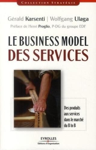 Le Business Model des services. Des produits aux services dans le marché B to B
