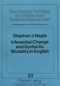 Wolfgang Viereck et Stephen J. Nagle - Inferential Change and Syntactic Modality in English.
