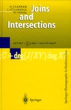 Wolfgang Vogel et Hubert Flenner - JOINS AND INTERSECTIONS.