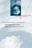 Wolfgang Wildgen et Barend van Heusden - Metarepresentation, Self-Organization and Art.