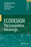 Wolfgang Wimmer et Kun-Mo Lee - ECODESIGN -- The Competitive Advantage.