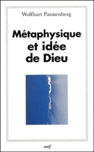 Wolfhart Pannenberg - Métaphysique et idée de Dieu.
