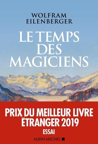 Le Temps des magiciens - Format ePub - 9782226446084 - 15,99 €