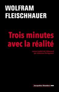 Wolfram Fleischhauer - Trois minutes avec la réalité.