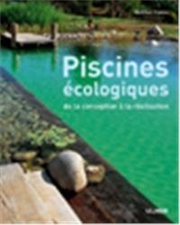 Wolfram Franke - Piscines écologiques - De la conception à la réalisation.