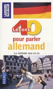 Wolfram Klatt et Jean-Paul Vernon - 40 leçons pour parler allemand.