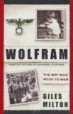 Wolfram - The Boy Who Went to War.