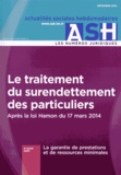 Jean-Marc Granier - Actualités Sociales Hebdomadaires Décembre 2014 : Le traitement du surendettement des particuliers.