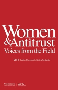 Kristina Nordlander - Women & Antitrust - Voices from the Field, vol. II.