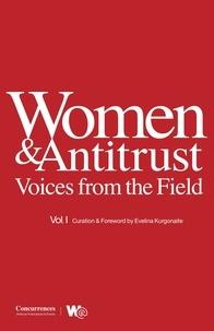 Evelina Kurgonaite - Women & Antitrust - Voices from the Field, vol. I.