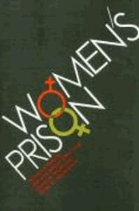 Women's Prison: Sex and Social Structure.