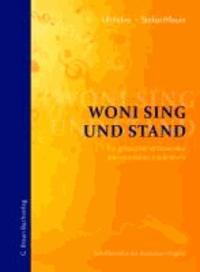 Woni sing und stand - Ein grenzüberschreitendes alemannisches Liederbuch.