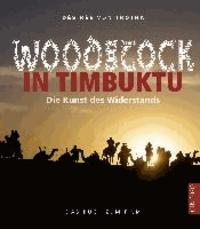 Woodstock in Timbuktu - Die Kunst des Widerstands - das Buch zum Film.